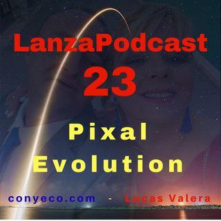 LanzaPodcast 23|Pixal Evolution – El Perfecto Software, Todo en Uno, Basado en la Nube, para crear Banners Multimedia, Interactivos y Animad