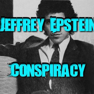 Jeffrey Epstein Conspiracy Podcast