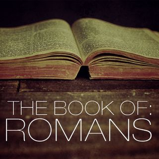 Romans Chapter 1-2 Review