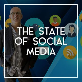 45 The State of Social Media with Ted Rubin