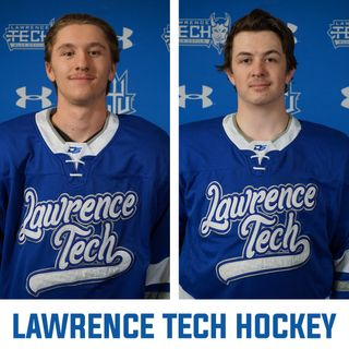 Sean Pilet and Cole Therrien of Lawrence Tech Hockey | Ep 115