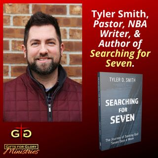 Tyler Smith Searching for Seven