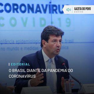 Editorial: O Brasil diante da pandemia do coronavírus