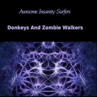 Donkeys And Zombie Walkers
