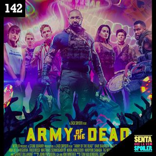EP 142 - Army of the Dead: Invasão em Las Vegas