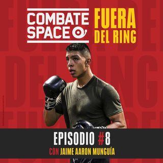 Episodio #8: Jaime Aaron Munguía