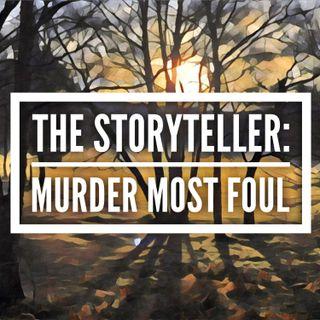 THE STORYTELLER: MURDER MOST FOUL EPISODE 3