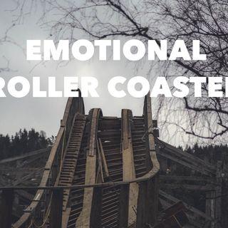 Episode 25 - Emotional Roller coaster!