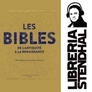 Francesca Manzari et Ambrogio Piazzoni - Les Bibles, de l'Antiquité à la Renaissance