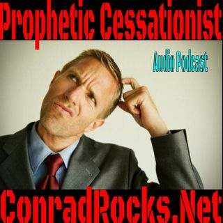 The prophetic Cessationist