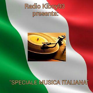 "KIBOY93: ""SPECIALE MUSICA ITALIANA"""