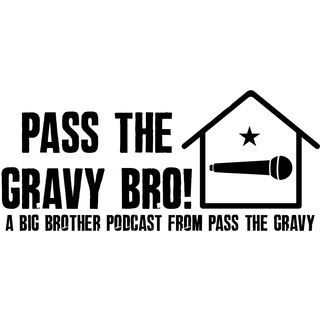 Pass The Gravy Bro! #2: First Impressions