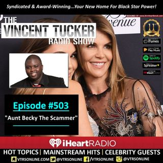 "Ep. #503 | ""Aunt Becky The Scammer"" (Podcast Version)"