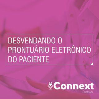#10 - Desvendando o Prontuário Eletrônico do Paciente