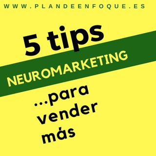 Neuromarketing en 2018. 5 tips para vender.1