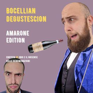 #9 - Bocellian Degustescion - Amarone GDO Vs Amarone da Enoteca