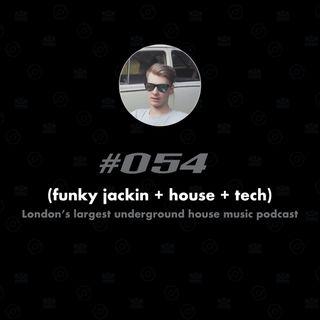 (funky jackin + house + tech) #054