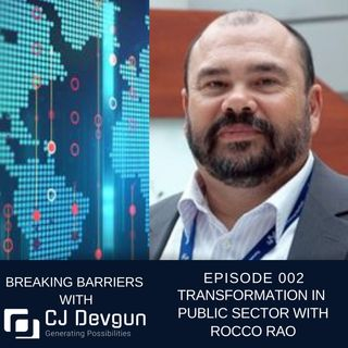 EP002 Transformation in Public Sector with Rocco Rao