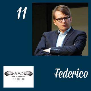 """Ep.11, """"Muori presto"""", con Federico Gervasoni"""