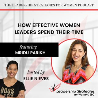 How Effective Women Leaders Spend Their Time