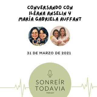 ST05 • La salud mental y emocional de tus hijos con Iléana Anselin y María Gabriela Auffant
