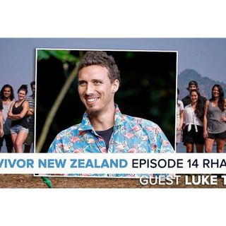 Survivor New Zealand | Thailand Episode 14 RHAPup | Luke Toki