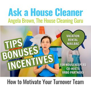 Bonuses and Tips for Housekeepers - Vacation Rental Mailbag