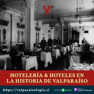 Hotelería y Hoteles en la historia de Valparaíso | Archivos de papel
