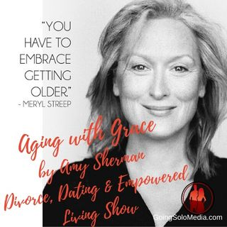 Aging With Grace - Amy Sherman