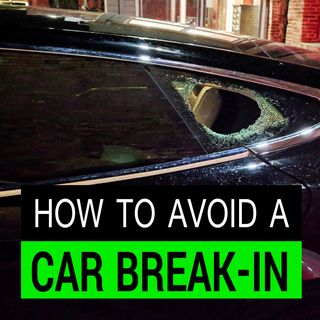8 Tips on How to Avoid a Car Break-In