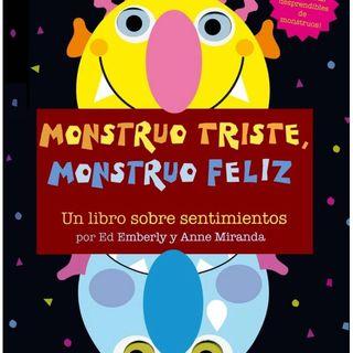 Monstruo Feliz, Monstruo Triste, Cuento infantil de Ed Emberley y Anne Miranda