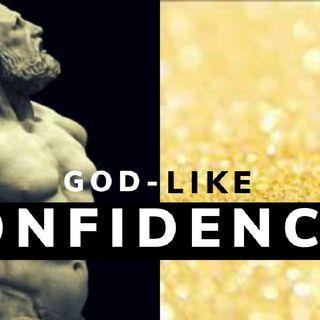 GOD-LIKE COURAGE || CONFIDENCE AFFIRMATIONS