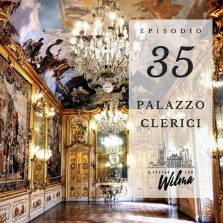Puntata 35 - Palazzo Clerici