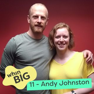 11 - IGTV, branding, and perseverance, with Andy Johnston