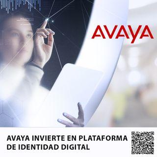 AVAYA INVIERTE EN PLATAFORMA DE IDENTIDAD DIGITAL