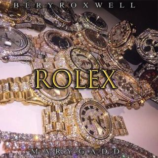 Beryroxwell - Rolex (ft. MaryGadd)