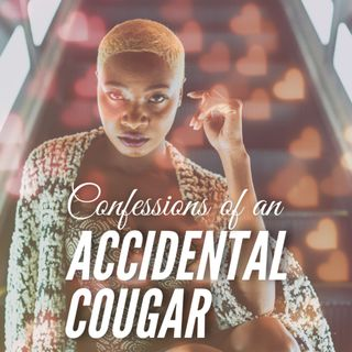 Confessions of an Accidental Cougar