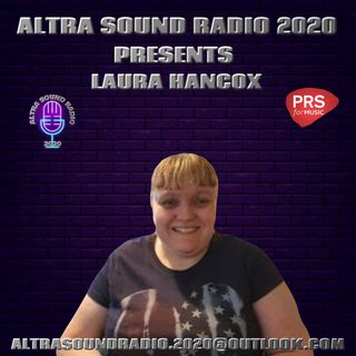 ALTRA SOUND RADIO 2020 PRESENTS WEDNESDAY NIGHT LIVE WITH LAURA HANCOX (28TH OCTOBER 2020)