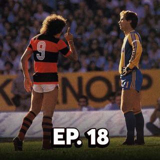 EP#18 - 1982 - O Bicampeonato é pouco falado?