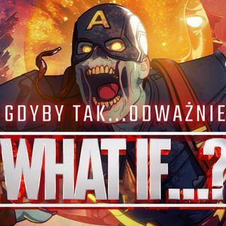 """Recenzja """"What if...?"""" od Marvela. Garść przemyśleń i pomysłów na upgrade serii"""