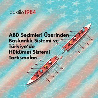 ABD Seçimleri Üzerinden Başkanlık Sistemi ve Türkiye'de Hükümet Sistemi Tartışmaları | Üsküdar M. #9