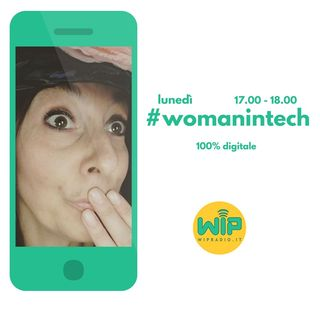 #womanintech 100% digitale
