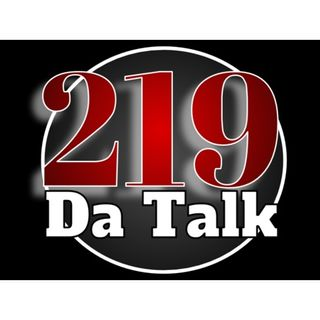 219 Da Talk   with Trainer Ray, Own it Onis, JD Da Barber and Queeny