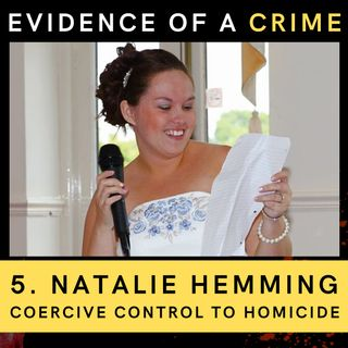 Natalie Hemming: Coercive Control to Homicide