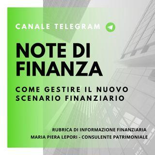 Note di Finanza | Come gestire il nuovo scenario finanziario?