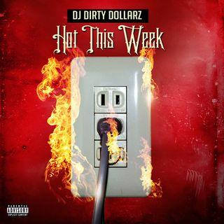DJ DollaTeam Weekly Hitz 1