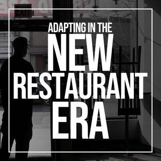 144. Adapting in the New Restaurant Era | The Culinary Edge