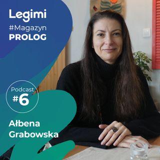 Rozmowa z Ałbeną Grabowską