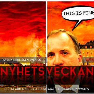 Nyhetsveckan #95 – Potemkinkulissen Sverige, förtroendet för S rasar, inte synd om svarta