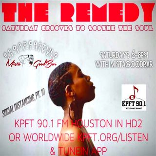 The Remedy Ep 156 May 30th, 2020 (Social Distancing Pt. 10)